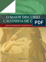 O Maior Discurso Calvinista de Cristo - Uma Exposição Teológica de João 6