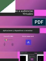 Ingreso a Audiencias Virtuales