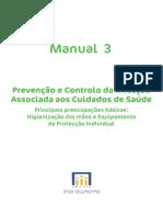 Manual 3 - Prevenção e Controlo Da Infeção Associada Aos Cuidados de Saude