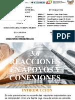3.6 Reacciones en Apoyos y Conexiones 3