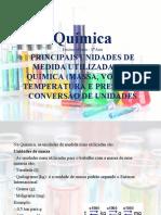 Principais unidades de medida utilizadas em química (de massa, volume, temperatura e pressão) e conversão de unidades