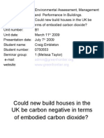 Presentation - Could New Build Houses in the UK Be Carbon Negative in Terms of Embodied Energy? - Presentation