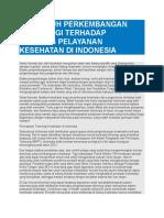 PENGARUH PERKEMBANGAN TEKNOLOGI TERHADAP KUALITAS PELAYANAN KESEHATAN DI INDONESIA