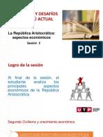 Sesión 3 PPT La Republica Aristocratica Aspectos Economicos (Plantilla UTP)