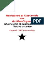 Résistance et lutte armée aux Antilles-Guyane- Chronologie et fragments d'une histoire occultée