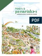 Somos Todxs Passarinhxs 2021.