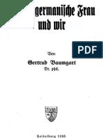 Baumgart, Gertrud - Die Altgermanische Frau und wir (1935, 52 S., Scan, Fraktur)