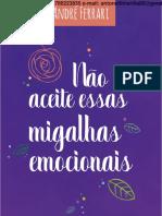 André Ferrari - Não Aceite Essas Migalhas Emocionais