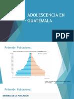 ADOLESCENCIA EN GUATEMALA