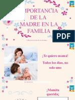Rol e Importancia de La Madre en La Familia