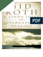 Sid Roth - Sanidad Sobrenatural (1)