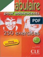 250 Exercices de Vocabulaire Pour Ados NI