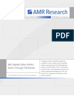 AMR Research REPORT 18059 - MES Market Rides Perfect Storm Through $