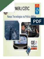 PMERJ_CETIC. Novas Tecnologias na Polícia Militar