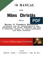 Revmo Pe Theodoro Ratisbonna_Novo Manual Das Mães Christãs