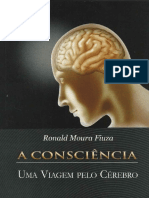 A Consciência - Uma viagem pelo cérebro - Ronald Fiuza