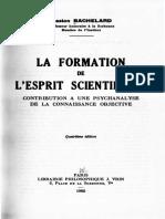 La Formation de l Esprit Scientifique Contribution a Une Psychanalyse de La Connaissance Objective