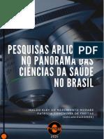 CONSELHO EDITORIAL 10 - Pesquisas Aplicadas No Panorama Das Ciências Da Saúde No Brasil 01