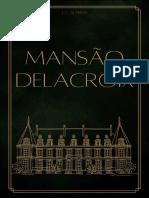 Mansão Delacroix by L. C. Almeida [Almeida, L. C.] (z-lib.org)