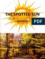 The Road Not Taken - The Spotted Sun