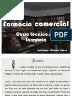 aula 1 farm comercial 1HISTORIA DA FARMACIA