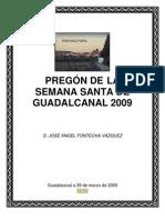 PREGÓN DE  LA SEMANA SANTA DE GUADALCANAL 2009
