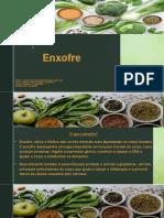 ENXOFRE -
