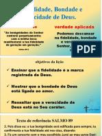 LIÇÃO 9 A FIDELIDADE BONDADE E VERACIDADE DE DEUS