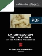La Dirección de La Cura en Los Textos Freudianos - Horacio Martínez