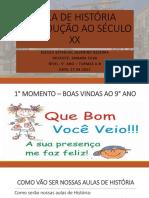 AULA DE HISTÓRIA 1- 9° ANO - A - B