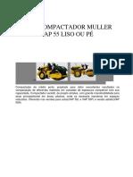 Rolo Compactador VAP55 MULLER