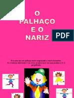 HISTÓRIA O NARIZ E O PALHAÇO