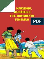 PCP - El Marxismo, Mariátegui y El Movimiento Femenino