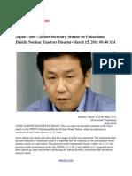 Japan Chief Cabinet Secretary Sedano on Fukushima Daiichi Nuclear Reactors Disaster