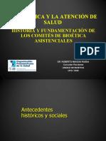 Comités Bioética Asistenciales - Historia y Fundamentación