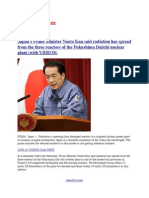 Japan's Prime Minister Naoto Kan said radiation has spread from the three reactors of the Fukushima Daiichi nuclear plant (with VIDEOS)