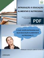 Aula 1 - Introdução a Educação Alimentar e Nutricional
