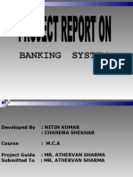 BANKING SYSTEM Presentation made by NITIN, CHANDRA SHEKHER