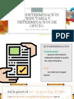 Autodeterminación Tributaria y Determinación de Oficio