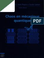 Chaos en Mecanique Quantique