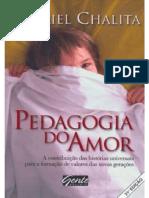 Pedagogia do Amor - Chalita Gabriel(1)