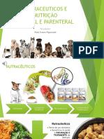 Nutraceuticos e Nutrição Enteral e Parenteral