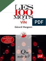 Les 100 mots du vin (G. Margeon. PUF, coll. Que sais-je, 2009)