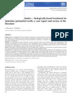 Regenerative endodontics – biologically-based treatment for