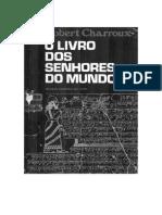 O Livro Dos Senhores Do Mundo by Robert Charroux