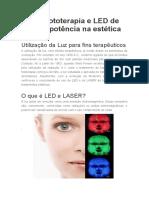 Uso fototerapia e LED de baixa potência na estética