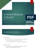 A Administração Colonial