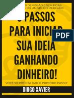 5 PASSOS PRA INICIAR SUA IDEIA GANHANDO DINHEIRO_DIOGO_XAVIER