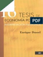 Dussel, E. (2014) 16 Tesis de economía política interpretación filosófica. México. Editorial Siglo XXI OCR (1)