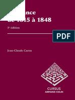 La France de 1815 à 1848 (J.-C. Caron. Armand Colin, 2013)